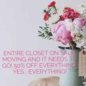 Entire Closet Sale Everything 50% off!!